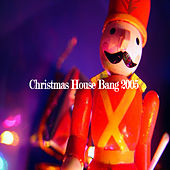 Play & Download Christmas House Bang 2005 by Various Artists | Napster