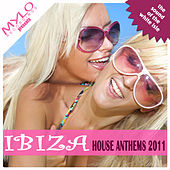 Play & Download Ibiza House Anthems 2011 by Various Artists | Napster
