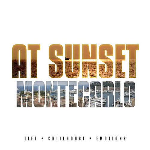 Play & Download At Sunset - Monte Carlo by Various Artists | Napster
