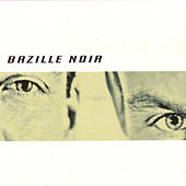 Play & Download Bazille Noir by Bazille Noir | Napster