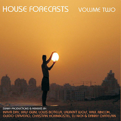 House Forecast Volume Two - The Online Edition by Various Artists