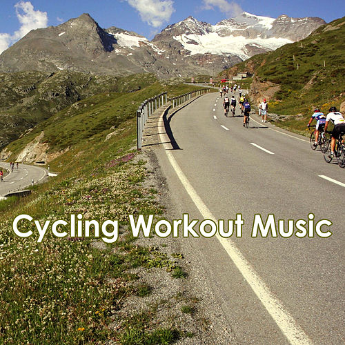 Cycling Workout Music by Various Artists