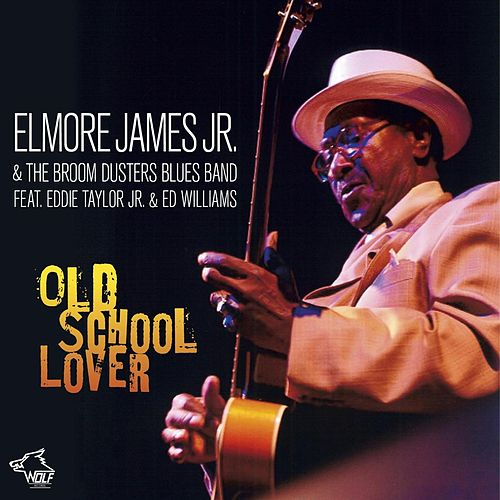Old School Lover by Elmore James Jr.