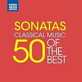 Play & Download Sonatas - 50 of the Best by Various Artists | Napster
