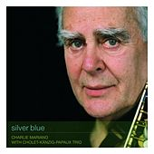 Play & Download Silver Blue by Charlie Mariano | Napster