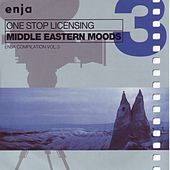 Play & Download Middle Eastern Moods - One Stop Licensing (Enja Compilation Vol. 3) by Various Artists | Napster