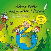 Kleine Feder auf großer Mission by Lisa Valentin