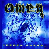 Play & Download Idegen anyag by Omen | Napster