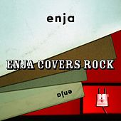Enja Covers Rock by Various Artists