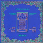 Play & Download Bukra by Rabih Abou-Khalil | Napster