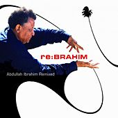 Re:Brahim by Abdullah Ibrahim
