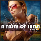 Play & Download A Taste Of Ibiza 2010 Pt.3 by Various Artists | Napster