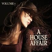 A House Affair Vol. 7 by Various Artists