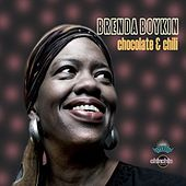 Play & Download Chocolate & Chili by Brenda Boykin | Napster
