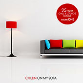 Chillin on my Sofa, Vol. 1 - 25 finest Chill & Lounge Songs by Various Artists