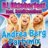 Play & Download Andrea Berg Partymix by DJ Oktoberfest | Napster