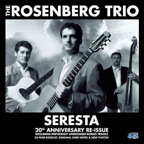 Play & Download Seresta - the 20th anniversary deluxe edition by Stochelo Rosenberg | Napster