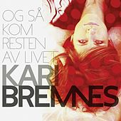 Play & Download Og så kom resten av livet by Kari Bremnes | Napster