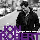 Play & Download Purple Heart Cadillac by Jon Robert | Napster