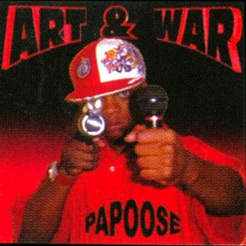 Art & War by Papoose