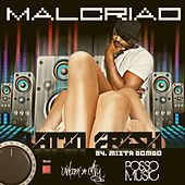 Play & Download Malcriao by Latin Fresh | Napster