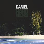Hard Feelings EP by Daniel