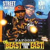 Play & Download Beast from the East by Papoose | Napster