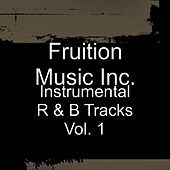 Instrumental R & B Tracks Vol. 1 by Fruition Music Inc.