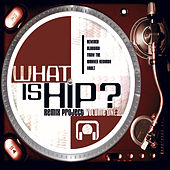 What Is Hip? by Various Artists
