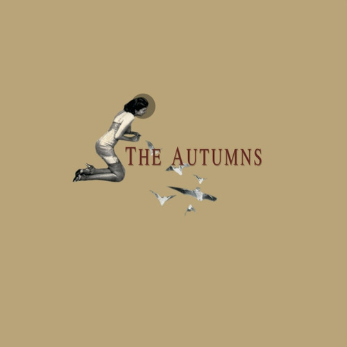 Play & Download The Autumns by The Autumns | Napster