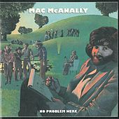 Play & Download No Problem Here by Mac McAnally | Napster