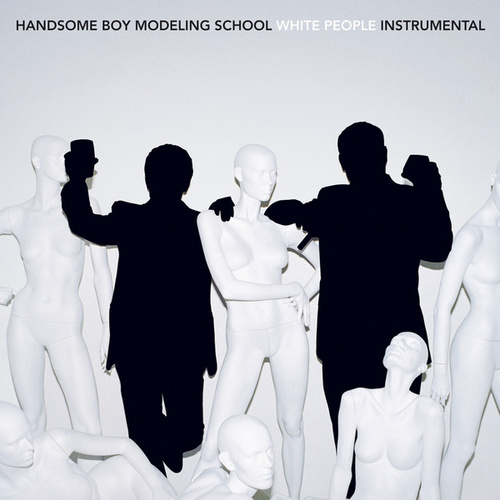 White People (Instrumentals) by Handsome Boy Modeling School