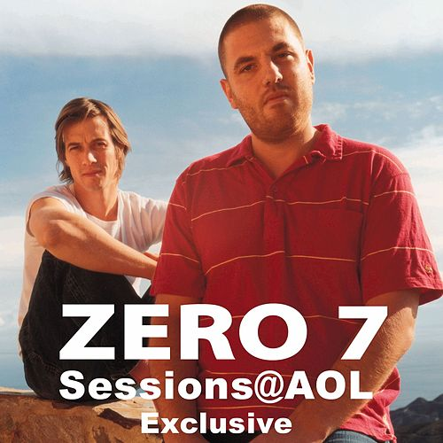 Play & Download Sessions@AOL by Zero 7 | Napster