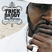 Play & Download Thug Matrimony: Married To The Streets by Trick Daddy | Napster