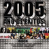 Play & Download 2005 Año De Exitos Rock by Various Artists | Napster