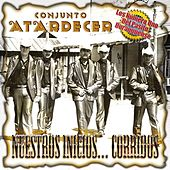Play & Download Nuestros Inicios... Corridos by Grupo Atardecer | Napster