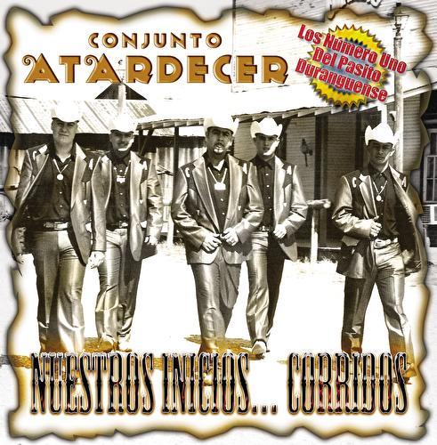 Nuestros Inicios... Corridos by Grupo Atardecer