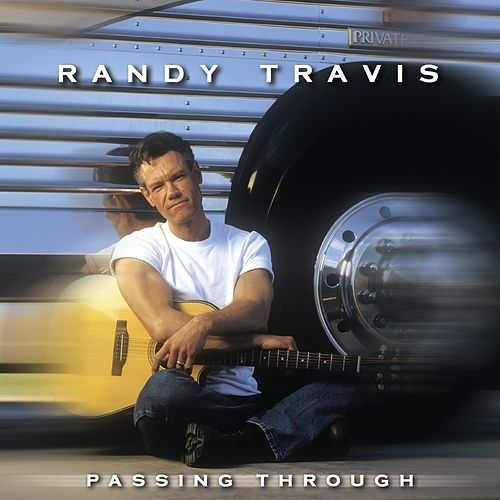 Passing Through by Randy Travis