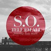 Play & Download Tell Em All (feat. Andy Mineo) by S.O. | Napster