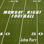 Monday Night Football by John Parr