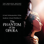 The Phantom Of The Opera (Original Motion Picture Soundtrack) von Andrew Lloyd Webber