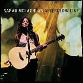 Play & Download Afterglow Live by Sarah McLachlan | Napster