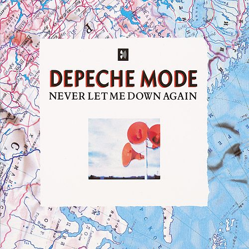 Never Let Me Down Again by Depeche Mode