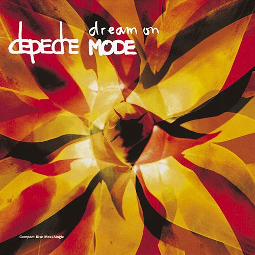 Dream On by Depeche Mode