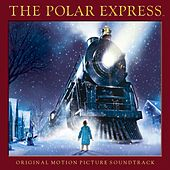 The Polar Express - Original Motion Picture Soundtrack by Various Artists