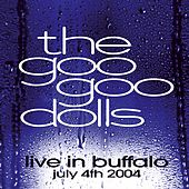 Live In Buffalo: July 4th, 2004 de Goo Goo Dolls