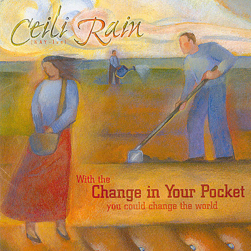 Play & Download Change In Your Pocket by Ceili Rain | Napster