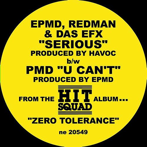 Serious B/w U Can't by EPMD