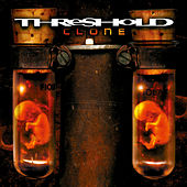 Play & Download Clone (Definitive Edition) by Threshold | Napster