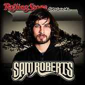 Rolling Stone Original by Sam Roberts